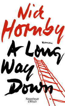 Buchcover: Nick Hornby – A long way down