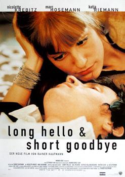 Kinoplakat: Long Hello and Short Goodbye